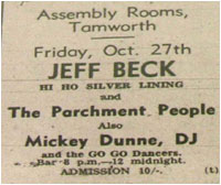 Jeff Beck (Hi-Ho Silver Lining)and The Parchment People also Mickey Dunne DJ and Go-Go Dancers. Assembly Rooms