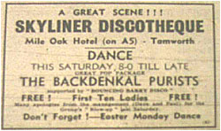 06/04/68 - Skyliner Discotheque - Mile Oak Hotel - The Backdenkal Purists - Supported by Bouncing Barry Disco
