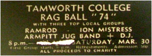 30/03/74 - Tamworth College Rag Ball, Ramrod, Ion Mistress, Armpit Jug Band, Plus DJ